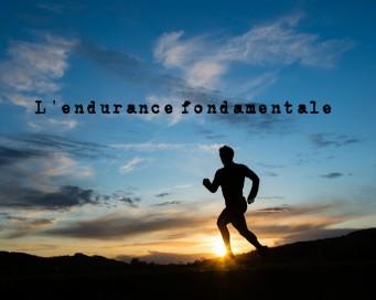 l'endurance fondamentale